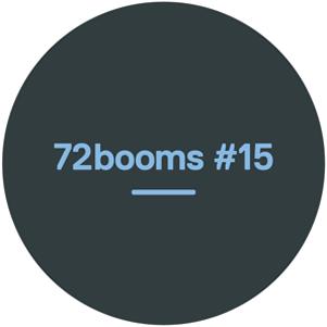 72 Booms #15